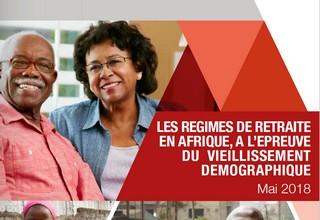 Etude FINACTU : Les régimes de retraite en Afrique, à l'épreuve du vieillissement démographique